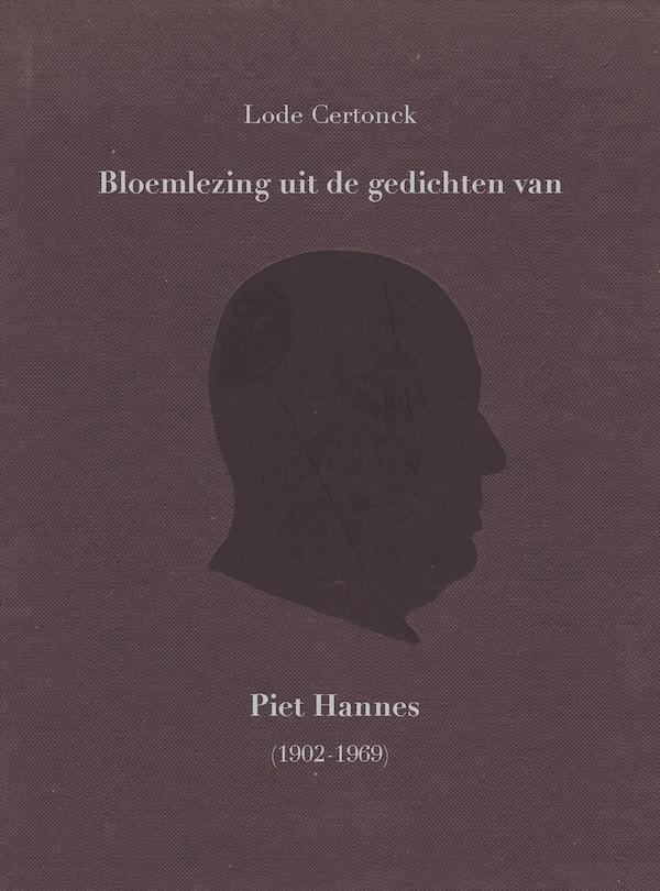 Bloemlezing uit de gedichten van Piet Hannes